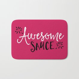 Awesome Sauce Funny Quote Bath Mat