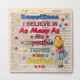 Alice in wonderland Impossible Quote - Vintage Dictionary Page Metal Print