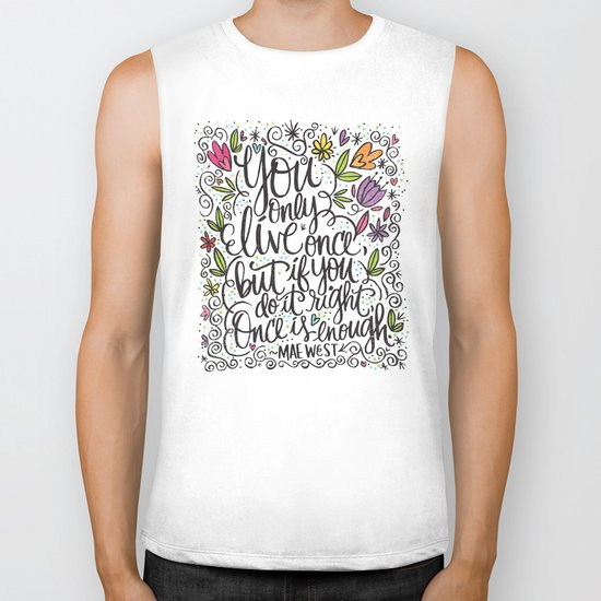 You only live once Biker Tank