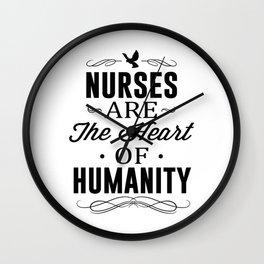 Nurses Are The Heart of Humanity Wall Clock