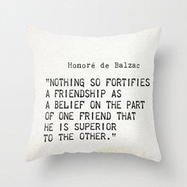 Honore de Balzac quote Throw Pillow