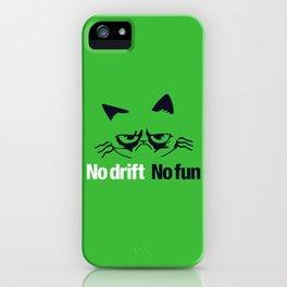 No drift No fun v7 HQvector iPhone Case