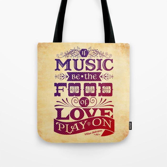 Food of Love  Tote Bag