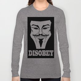 Disobey! Anonymous! Long Sleeve T-shirt
