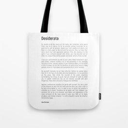Desiderata #minimalism Tote Bag