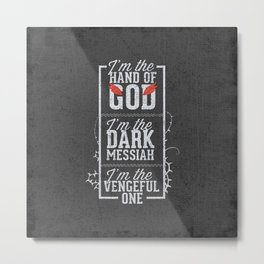 Iam the hand of God - Typography Metal Print