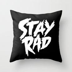 Stay Rad (on Black) Throw Pillow