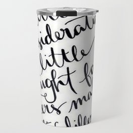 A Little Thought Makes All The Difference Travel Mug