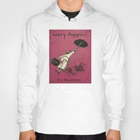 mary poppins Hoodies featuring Mary Poppins by MW. [by Mathius Wilder]
