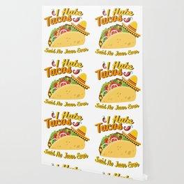 Tacos No Juan Ever Cinco De Mayo Party Wallpaper