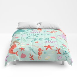 Take me to the sea Comforters