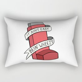It Ain't Easy Bein' Wheezy (Red) Rectangular Pillow