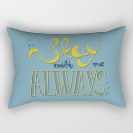 Stay with me Rectangular Pillow