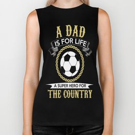 A dad is for life a super hero for the country Biker Tank