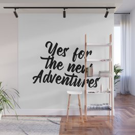 Quote for adventures Wall Mural