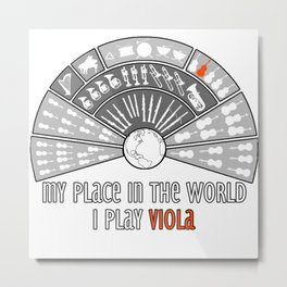 My place in the world: I play viola Metal Print