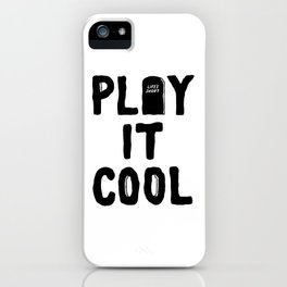 Play It Cool iPhone Case