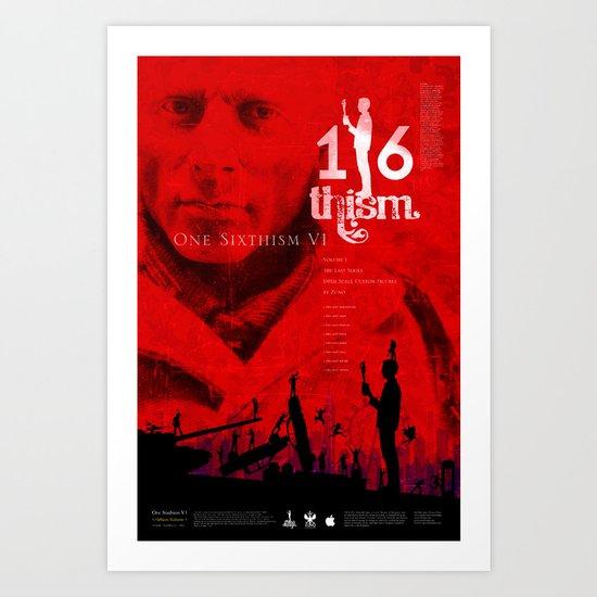 One Sixth Ism Vol.1 Art Print