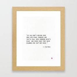 Jim Rohn quote Framed Art Print