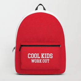 bff29232 Cool Kids Work Out Gym Quote Backpack