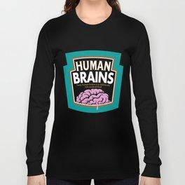 Human Brains Long Sleeve T-shirt