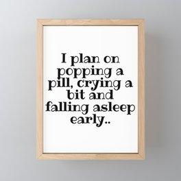 I Plan On...Early Night Framed Mini Art Print