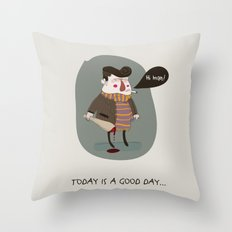 GOOD DAY Throw Pillow