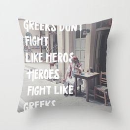 Greeks Quotes Throw Pillow