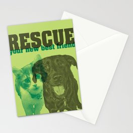 Rescue your new best friend Stationery Cards