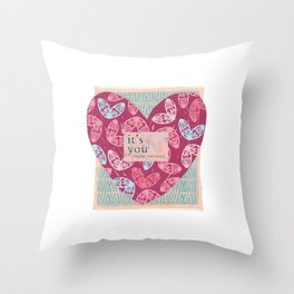 It's only you! Throw Pillow