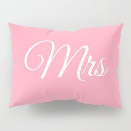 Mrs (Pink) Pillow Sham