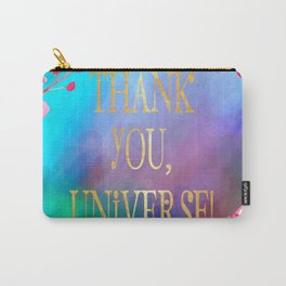 Thank You, Universe! Carry-All Pouch