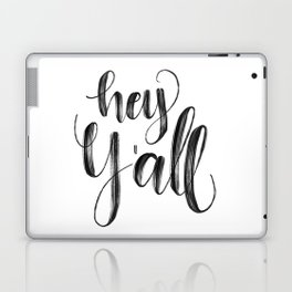 Hey y'all Hand Lettered Laptop & iPad Skin