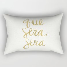 Whatever Will Be, Will Be (Gold Ink) Rectangular Pillow