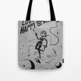 Lost In My Happy Space, grey Tote Bag