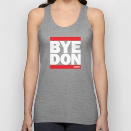 Bye Don #GTFO Unisex Tank Top