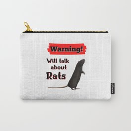 Warning Will Talk About Rats Carry-All Pouch