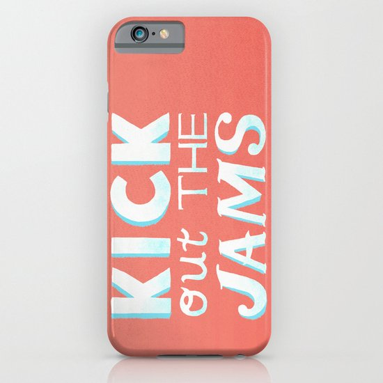 Kick Out The Jams iPhone & iPod Case