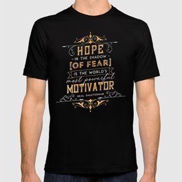 Hope in the shadow T-shirt