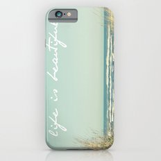Life is Beautiful iPhone 6s Slim Case