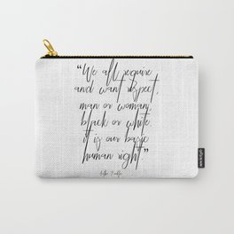 Aretha Franklin quote Carry-All Pouch