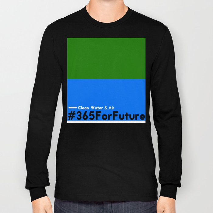 Clean Water & Air #365ForFuture Long Sleeve T-shirt