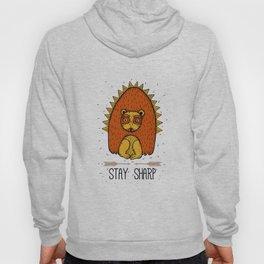 Stay Sharp. Hedgehog Hoody