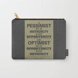Pessimist / Optimist Carry-All Pouch