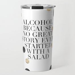 ALCOHOL BAR SIGN, Alcohol Quote,Drink Sign,Celebrate Life,Weeding,Anniversary,Home Bar Decor,Quote P Travel Mug