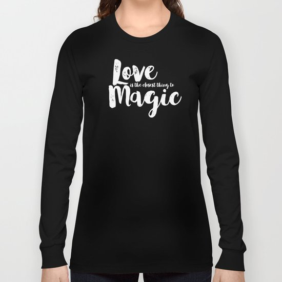 LOVE is the closest think to magic - Saying on peach background - on #Society6 Long Sleeve T-shirt