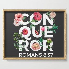 Conqueror- Romans 8:37 Serving Tray