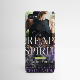 To Reap the Spirit Android Case