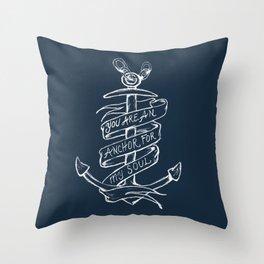 You are an anchor Throw Pillow