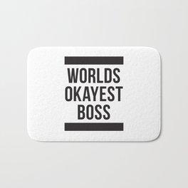 Worlds Okayest Boss Bath Mat